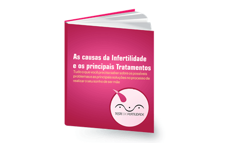 Ebook - As causas da infertilidade e seus tratamentos